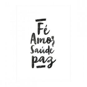 Poster Fé Amor Saúde e Paz Branco A3