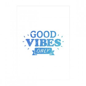 Poster Good Vibes Only Azul A3