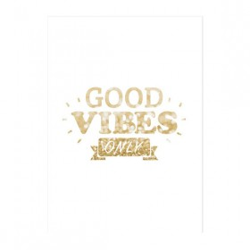 Poster Good Vibes Only Gold A3